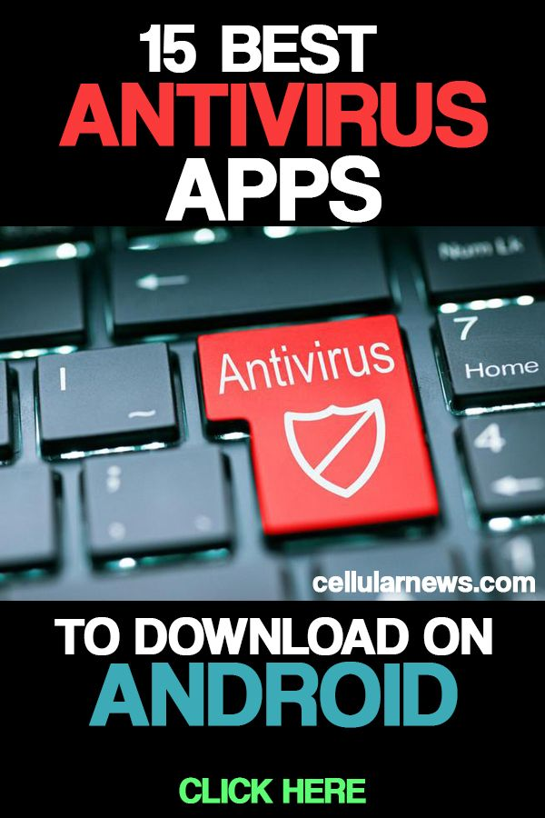 15 Best Antivirus Apps To Download On Android Antivirus