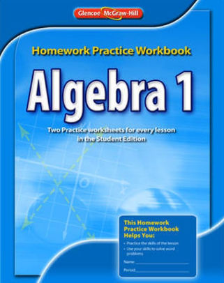 Algebra 1 Homework Practice Workbook Edition 1 By Mcgraw Hill Education 9780078908361 Paperback Barnes Noble Algebra 1 Algebra Algebra I