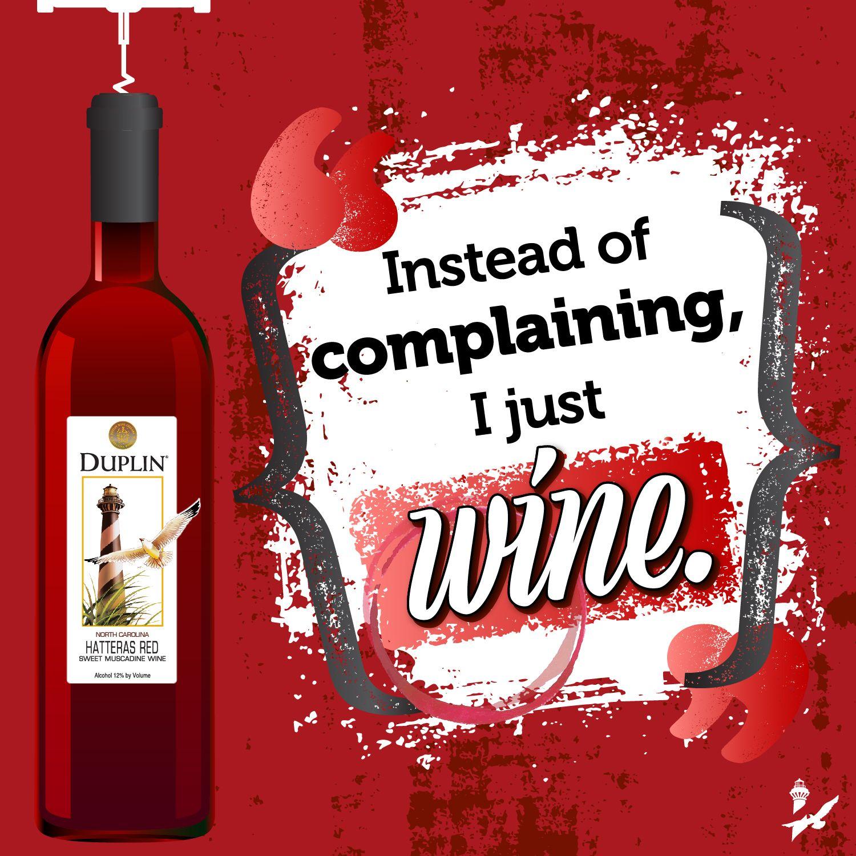 Pin By Ashley Lanier Rochelle On Alcohol Muscadine Wine Duplin Wine Wine Humor