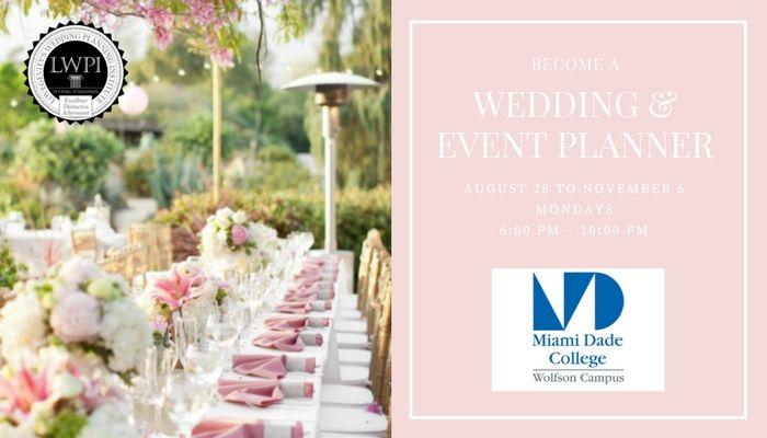 Miami Dade College Wolfson- Certified Wedding & Event Planning