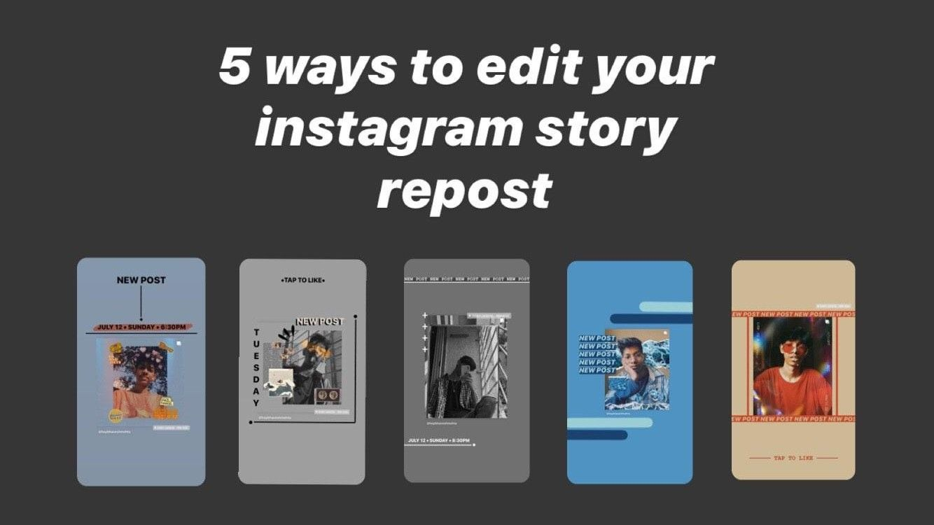 5 Ways To Edit Your Instagram Story Repost Instagram Story Youtube Youtube Videos