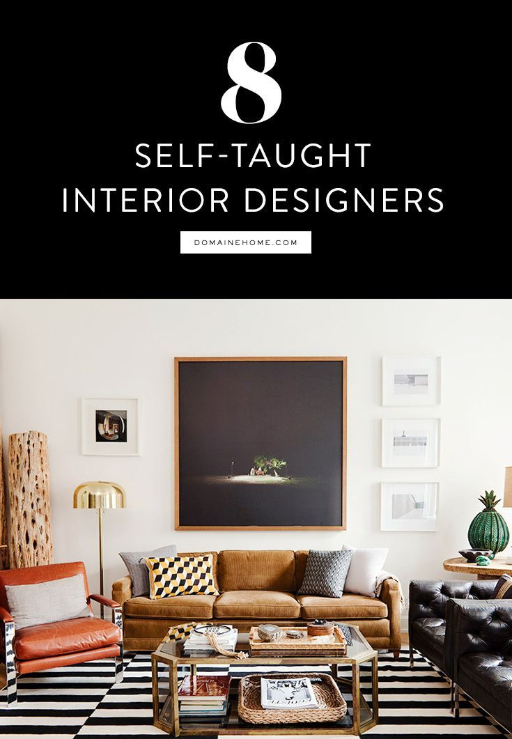 8 Top Interior Designers Who Were Self Taught Interior House