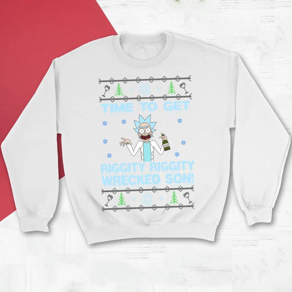 Time To Get Riggity Riggity Wrecked Son Ugly Christmas Sweater (M125 ...