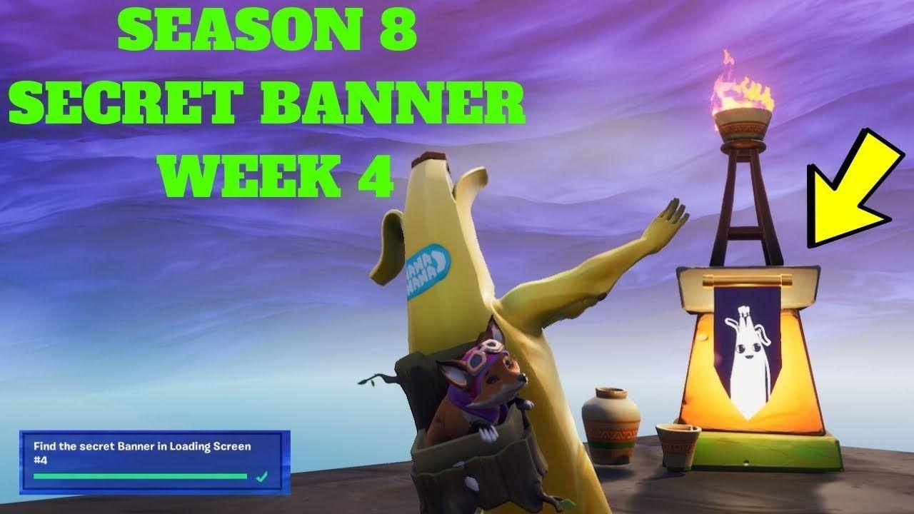Fortnite Season 8 Week 4 Secret Banner Location In Loading Screen