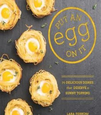 Put an egg on it 70 delicious dishes that deserve a sunny topping put an egg on it 70 delicious dishes that deserve a sunny topping pdf cookbooks pinterest delicious dishes egg and dishes forumfinder Images