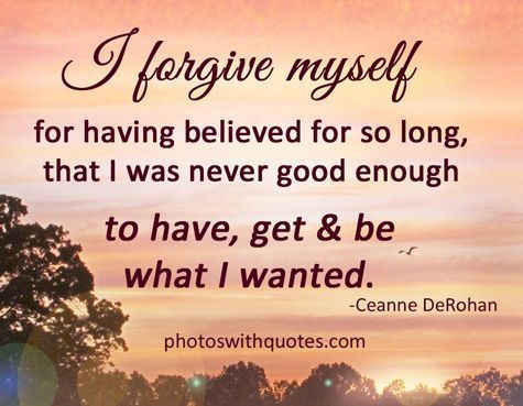 I+forgive+myself+life+quotes+quotes+positive+quotes+quote+life+quote+forgive+self+love