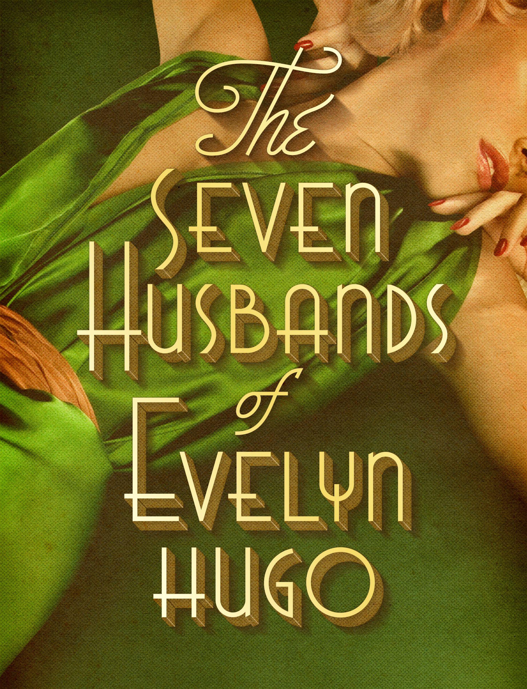 The Seven Husbands Of Evelyn Hugo A Novel Lettering Fan Book Evelyn Hugo