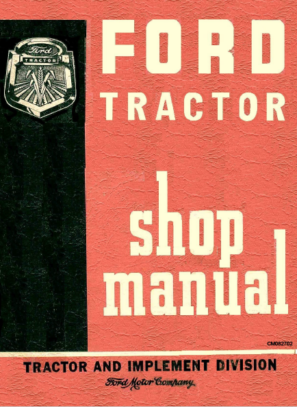 Download Ford 600 800 Tractor Pdf Service Repair Shop Manual Ford Tractors Tractors Manual