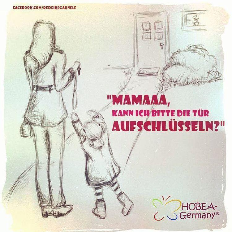 """Süßer Kindermund - """"Mama, kann ich bitte die Tür aufschlüsseln?"""" #LebenmitKindern #Kinderspruch #Versprecher #Kindermund #mamaspruch #Spruchbild #HOBEA #Instaquote #Zitat #kindersprüche #bildspruch #hobeaquote #hobeagermany #picoftheday #baby #kinder #hobeashop #quote #kidsquotes"""