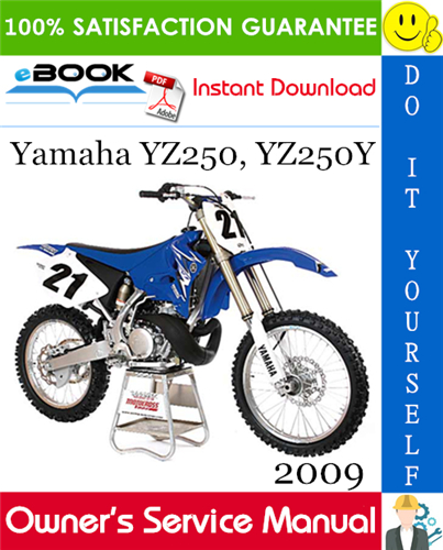 2009 Yamaha Yz250 Yz250y Motorcycle Owner S Service Manual Yamaha Manual Motorcycle