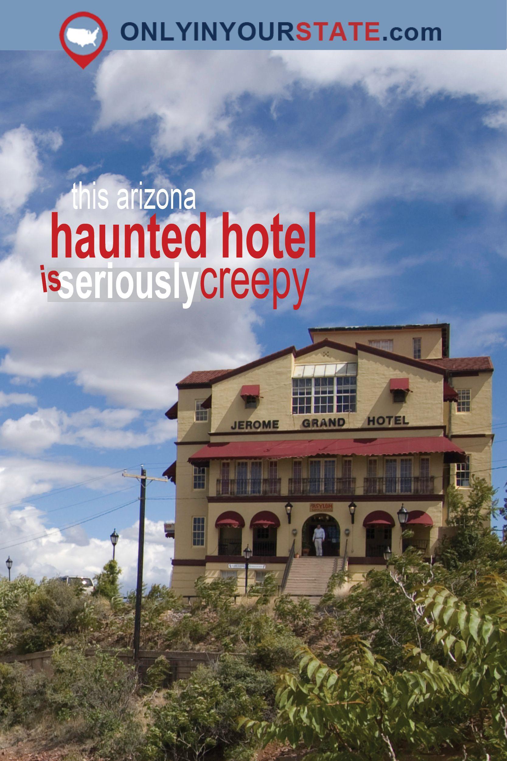 Story Haunted Arizona Hotel