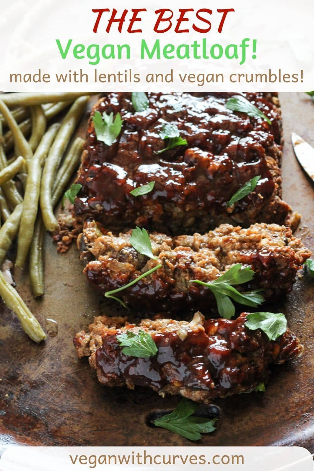 Photo of A Vegan Meat Loaf that uses lentils, mushrooms, and your favorite vegan ground b…