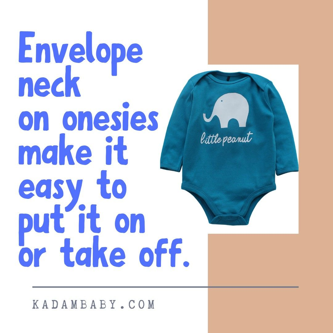 Onesies are the most comfortable all day wear for babies. They are