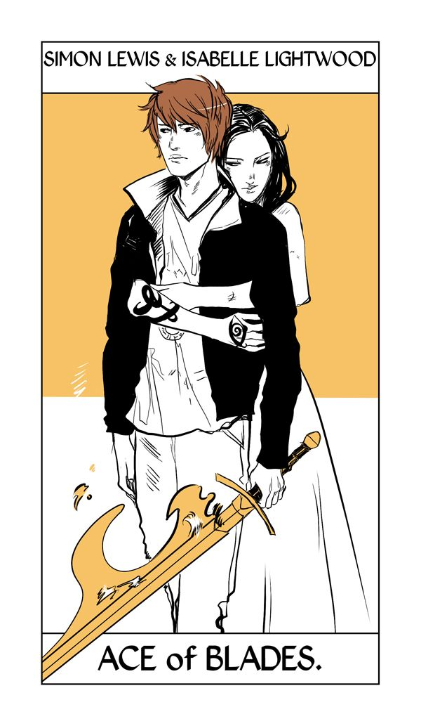 Simon & Isabelle's Tarot card by Cassandra Jean. They take the Ace of Swords/Blades which can mean unity and breakthroughs. Also Simon is holding Glorious which is definitely worthy of being the Ace of Blades.