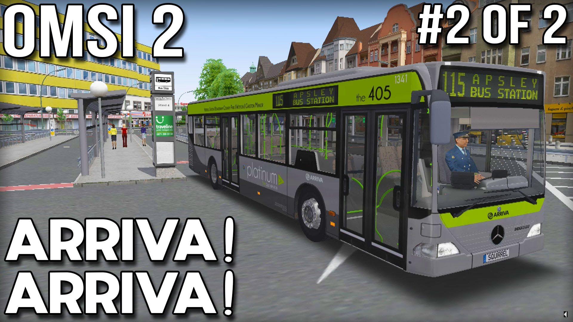 Arriva Arriva! OMSI 2 Bus Simulator (Part 2 of 2) | Gamezzzzzzz