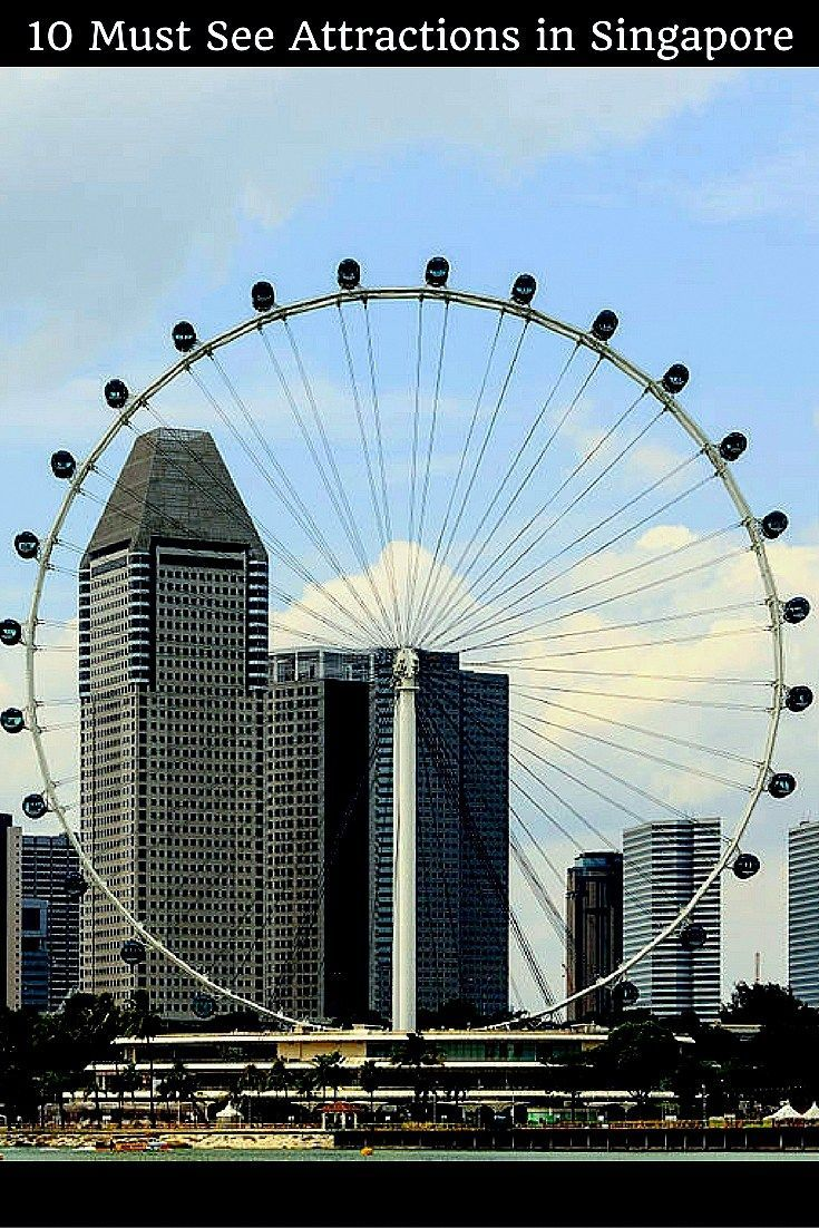 10 Must See Attractions In Singapore Best Places To Visit In Singapore Singapore Travel Cool Places To Visit Asia Travel