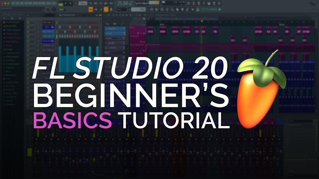 FL Studio 20 Complete Beginner Basics Tutorial Studio