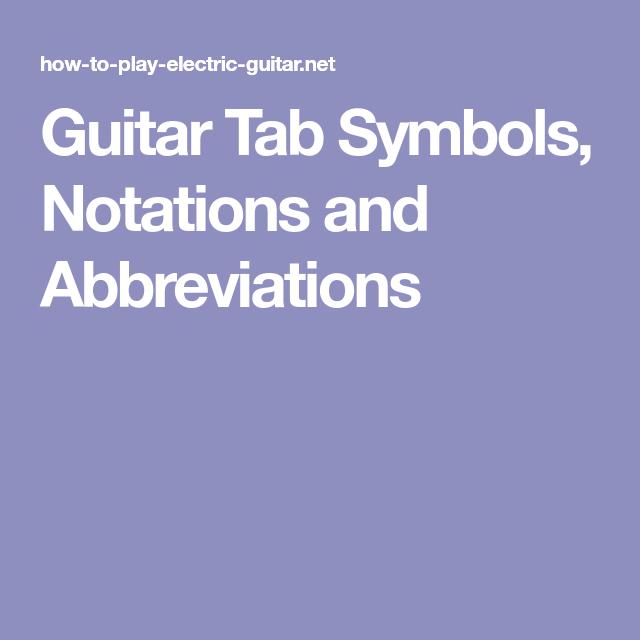 Guitar Tab Symbols Notations And Abbreviations Guitar Teachings