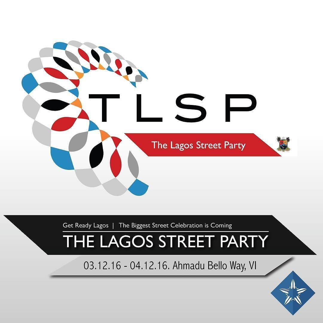 The Lagos State government is calling on all Lagosians and visitors to come hang out and relax at The Lagos Street Party!! 2 days of pure fun and entertainment.  Date: 3rd - 4th December 2016 Time: 12 pm - 12 am for both days.. Follow @tlsponline for details and  live updates from the event. For stall bookings & more information please call 09063359052 or send an email to sales@whitestar.ng  #TLSP16