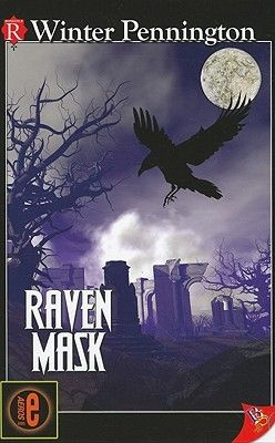 "Raven Mask (Kassandra Lyall Preternatural Investigator, #2) ""I stared down at the lifeless body of a boy whose face was all too familiar…"""
