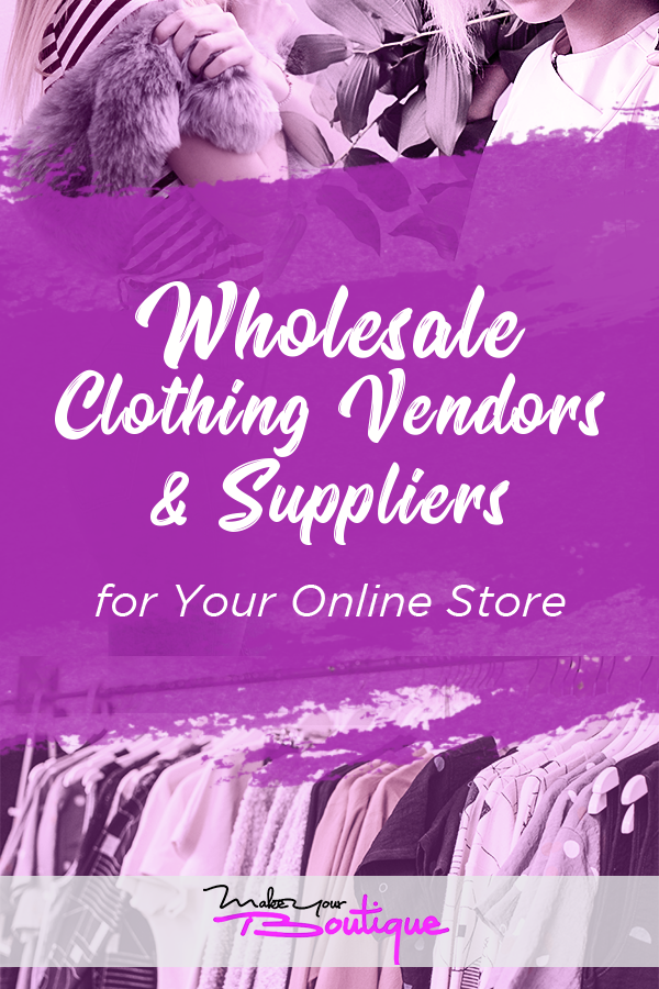 How to Find Wholesale Clothing Vendors and Suppliers for