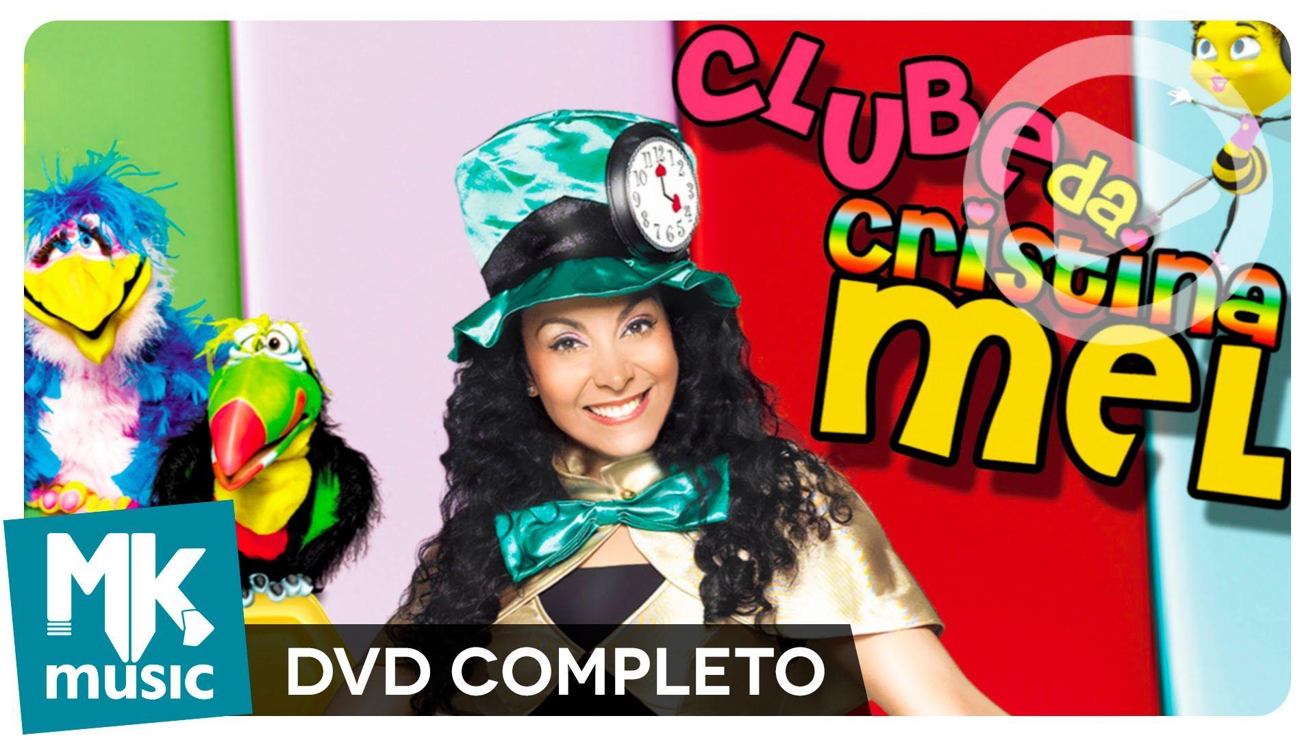 Clube Da Cristina Mel Dvd Completo Clube Voce Me Completa E
