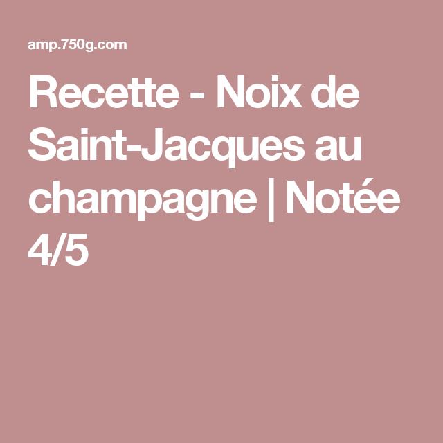 Recette - Noix de Saint-Jacques au champagne | Notée 4/5