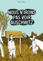 Nous n'irons pas voir Auschwitz - Editions Cambourakis
