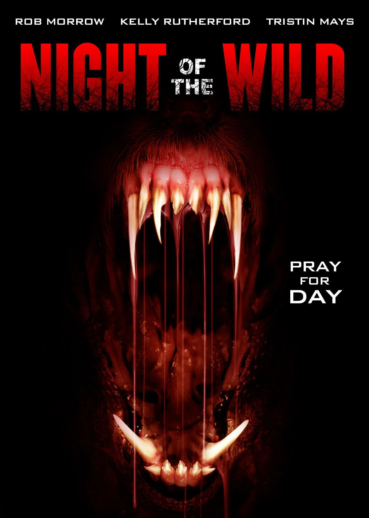 Official Trailer Poster For Syfy S Night Of The Wild Horror