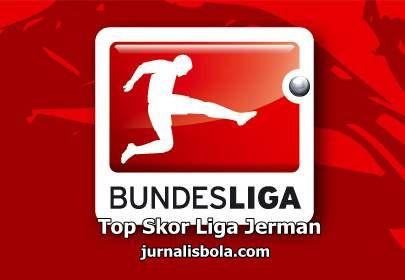 Top Skor Liga Jerman   Terbaru Bundesliga Pekan