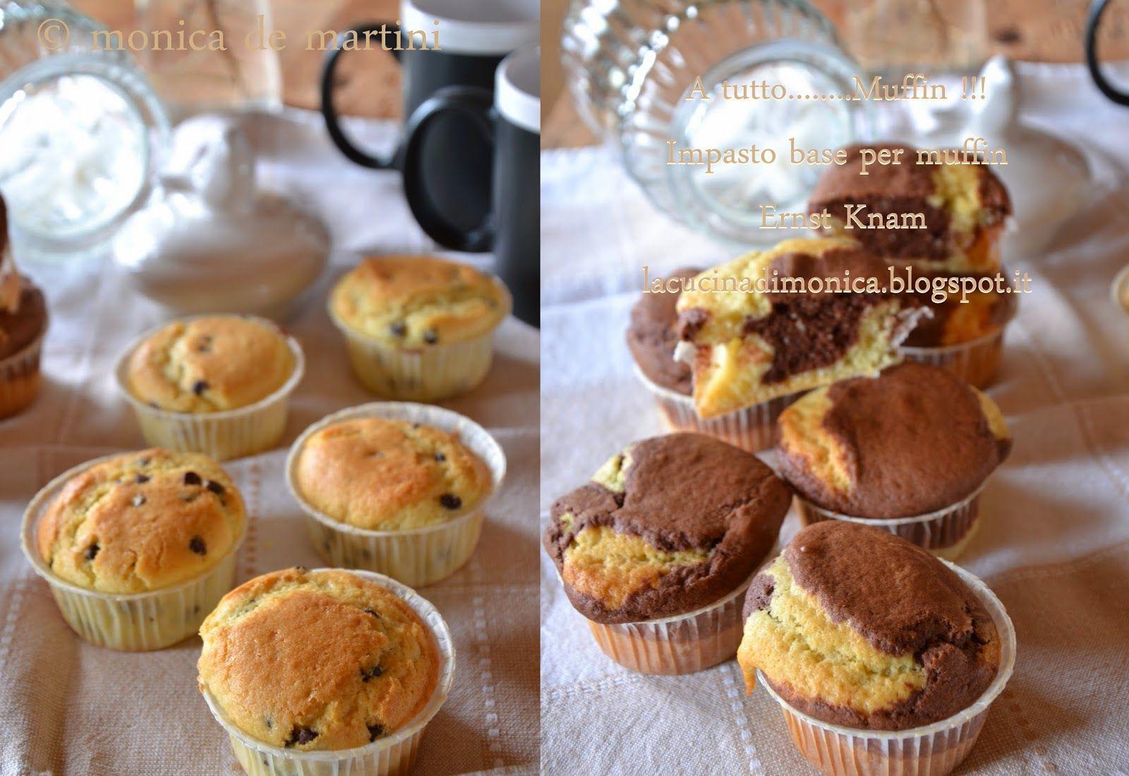 A tutto muffin impasto base per muffin di ernst knam la cucina di monica bimby - La cucina di monica ...
