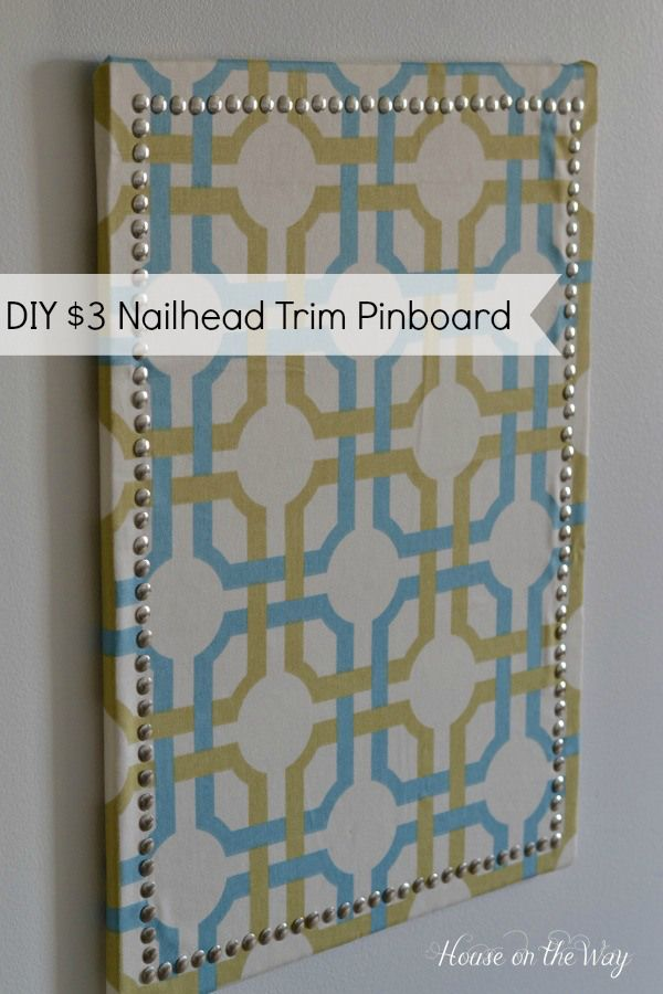 DIY Nailhead Trim Pinboard - House on the Way