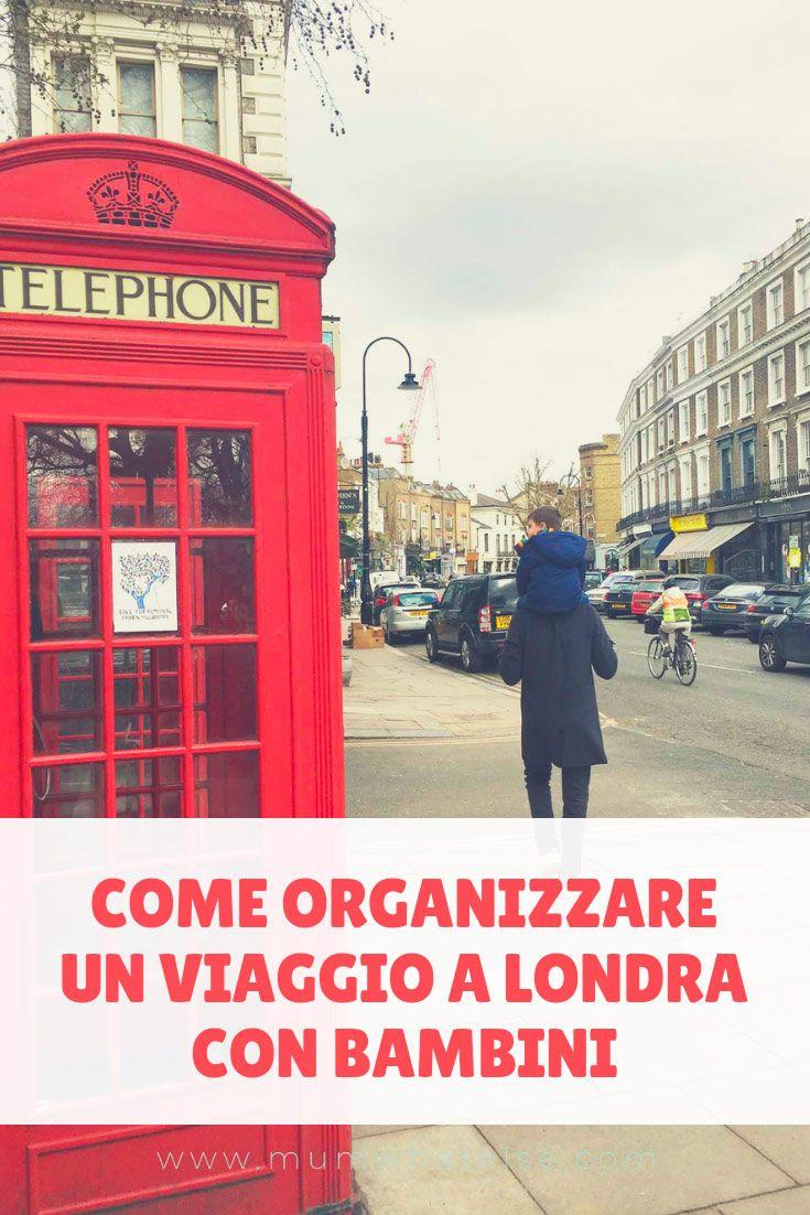 Come organizzare al meglio un viaggio a Londra con bambini ...