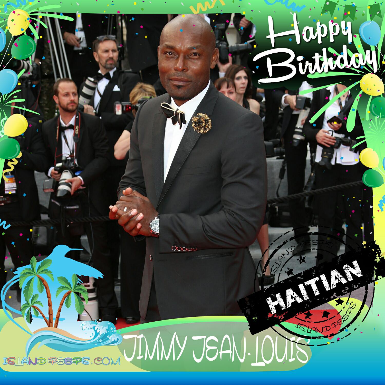 Happy Birthday Jimmy Jean-Louis!!! Haitian Born Actor