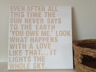 even after all this time the sun never says to the earth, you owe me