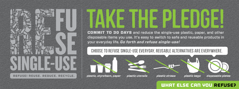 Take The Pledge Refuse The Refuse In 30 Days Single Use