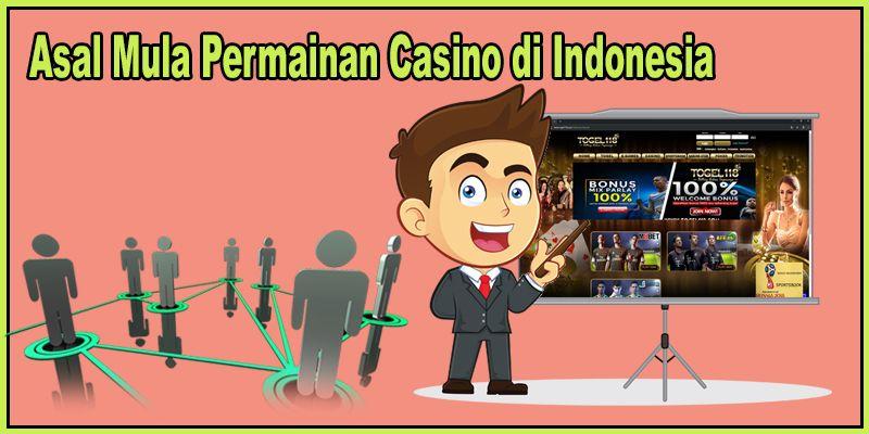 Asal Mula Permainan Casino di Indonesia dan Cara ...