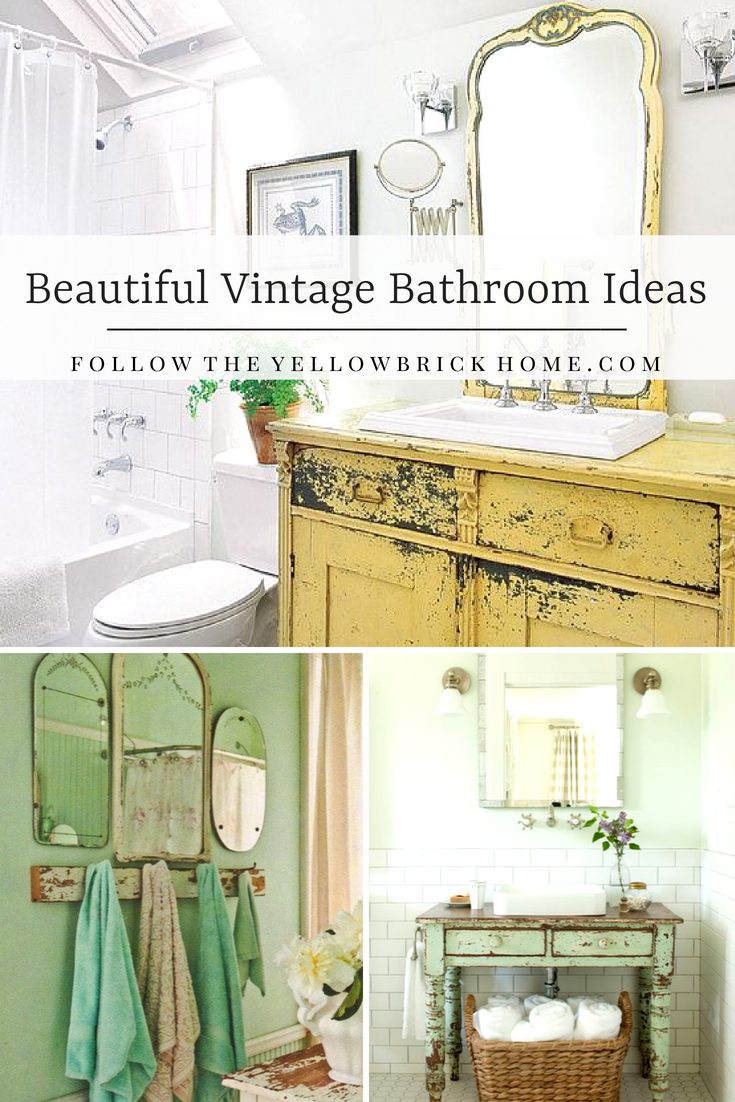 Beautiful Vintage Bathroom Ideas Using Vintage Repurposed Furniture And Accessories To Create Vintage Bathroom Style Vintage Bathrooms Vintage Bathroom Bathroom Furniture