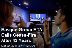 El 24 de noviembre de 2012 se informó que el grupo estaba dispuesto a negociar un 'final definitivo' a sus operaciones y disolver completamente. Pero ETA declaró ceses al fuego en 1989, 1996, 1998 y 2006 y posteriormente las rompió. El 05 de septiembre de 2010, ETA declaró un cese del fuego nuevo.