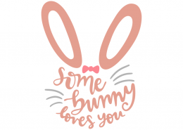 Download Some bunny loves you   Some bunny loves you, Free svg ...