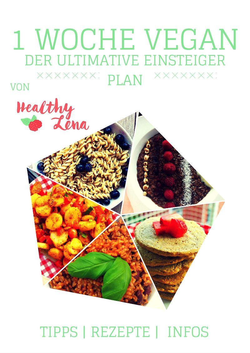 freebie 1 woche vegan einsteiger guide healthy lena