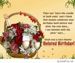 Image Result For Birthday Wishes A Friend Belated