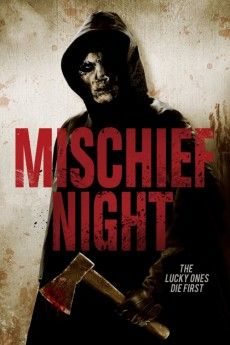 Mischief Night 2013 Download Movies Now Playing Movies Dvd