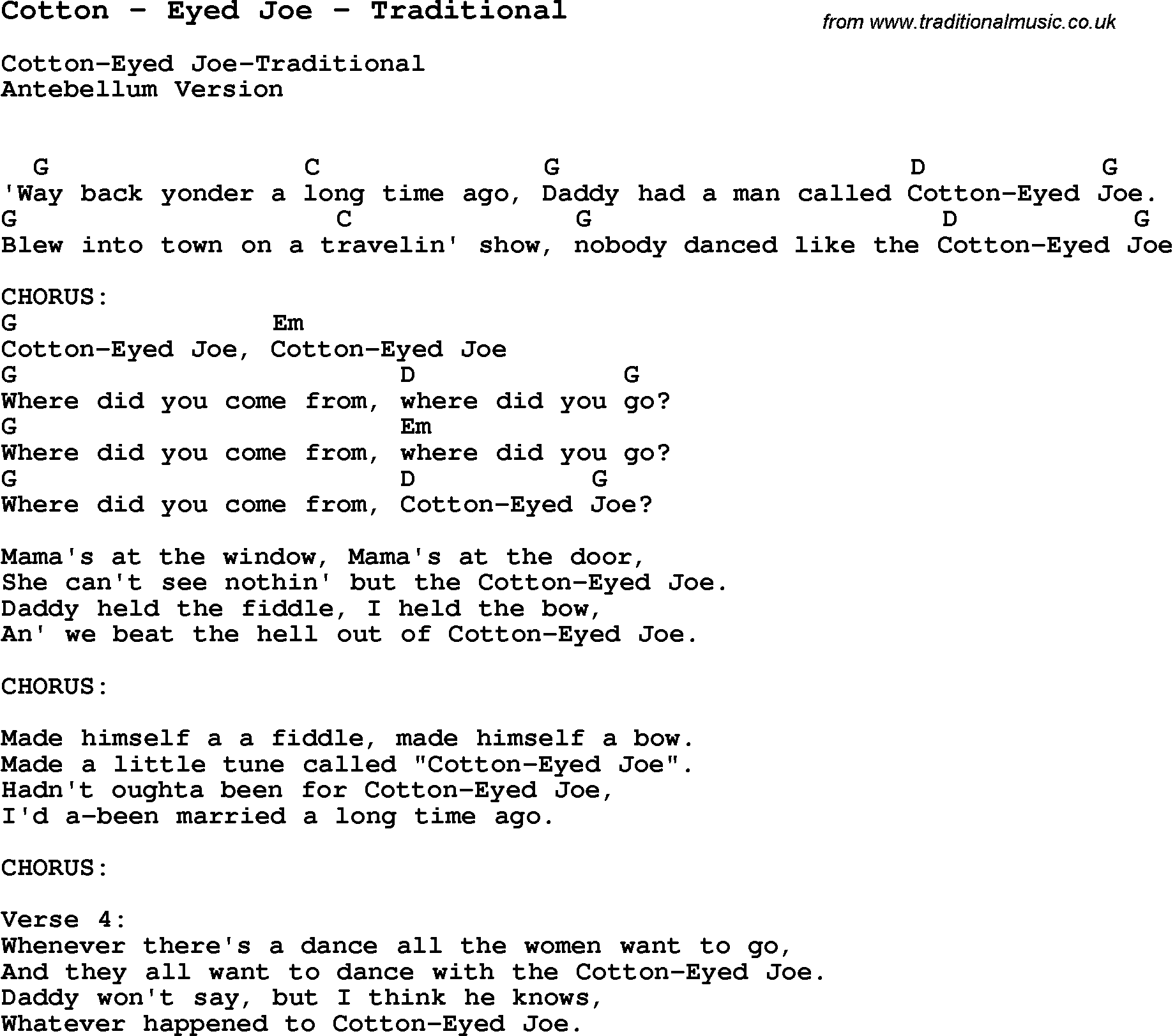 Song Cotton By Eyed Joe By Traditional With Lyrics For Vocal Performance And Accompaniment Chords For Guitar Chords For Songs Ukulele Songs Lyrics And Chords
