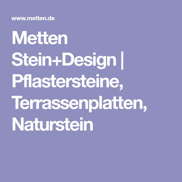 Metten Stein+Design   Pflastersteine, Terrassenplatten, Naturstein ...