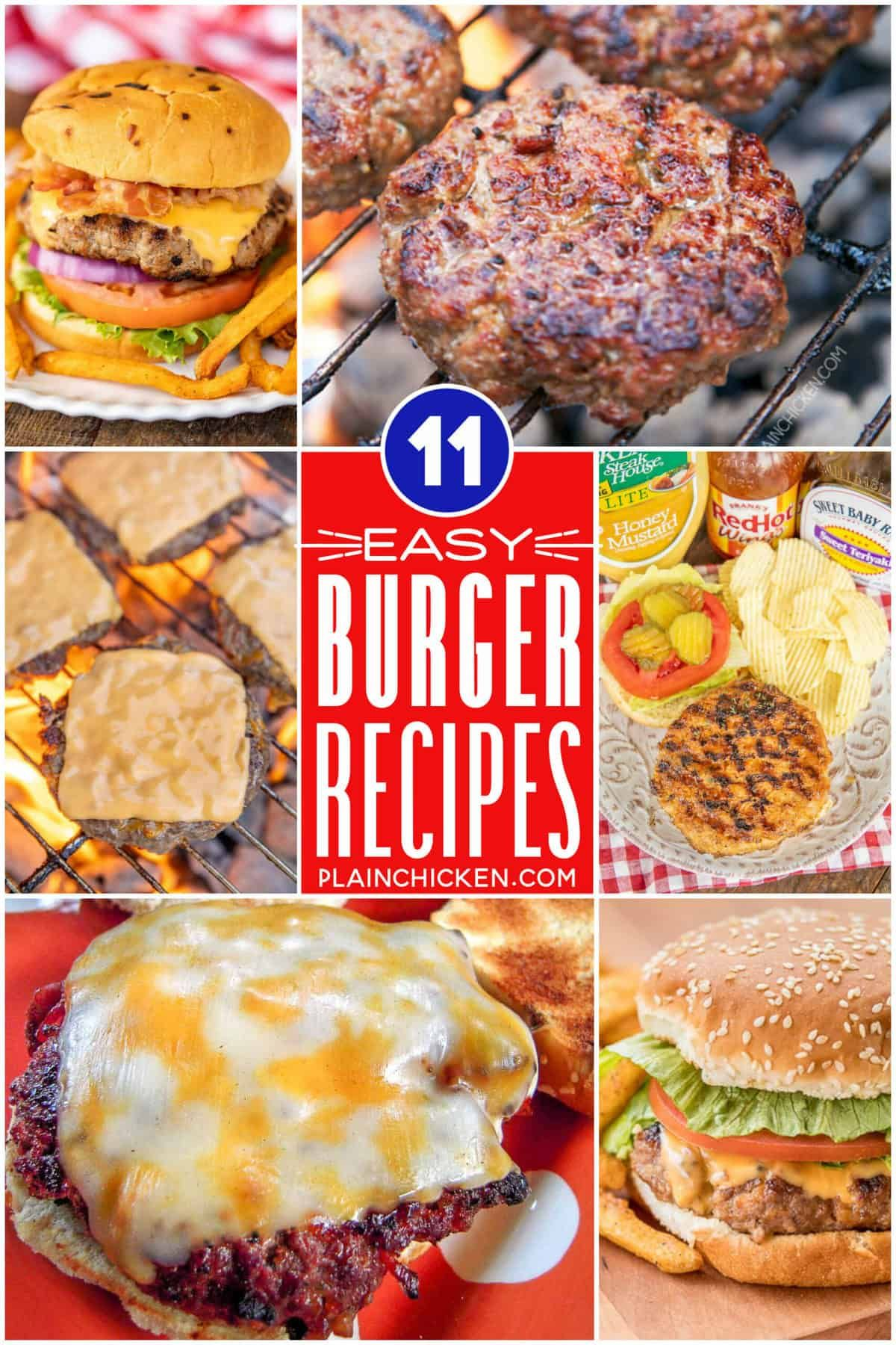 Easy Burger Recipes 11 Easy Hamburger Recipes For Summer Ground Beef And Chicken Burgers These Are The In 2020 Easy Burgers Easy Burger Recipe Plain Chicken Recipe