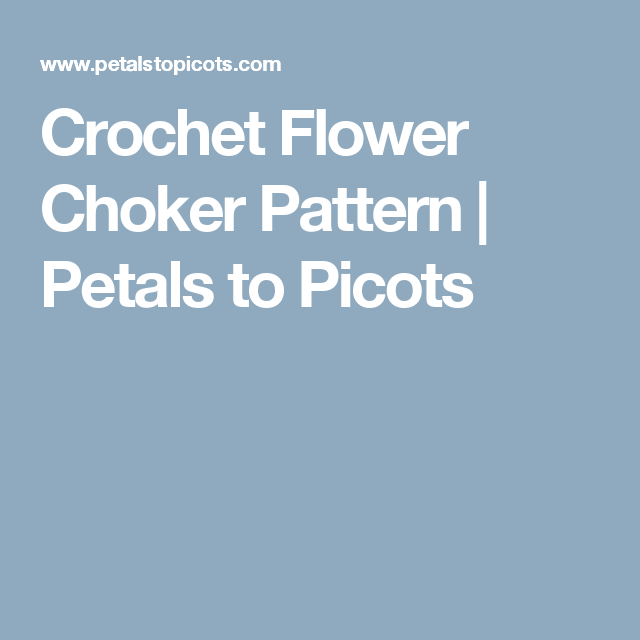 Crochet Flower Choker Pattern