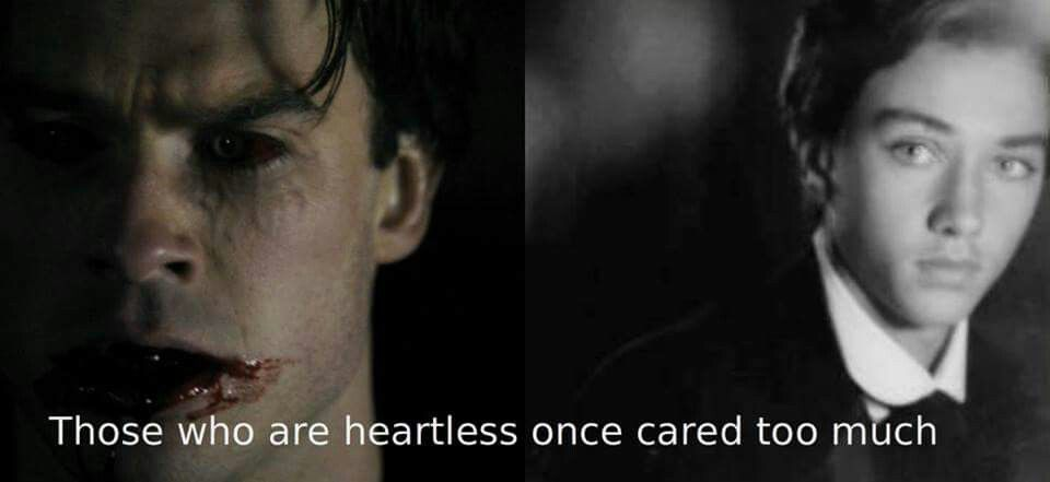 Those who are heartless once cared too much.