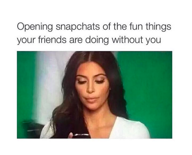 Funny Memes For Snapchat : Pictures that are way too real for everyone who s obsessed with
