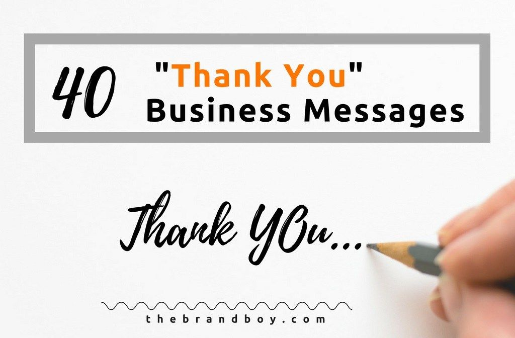 BusinessThankYouMessagesExamples  Communication